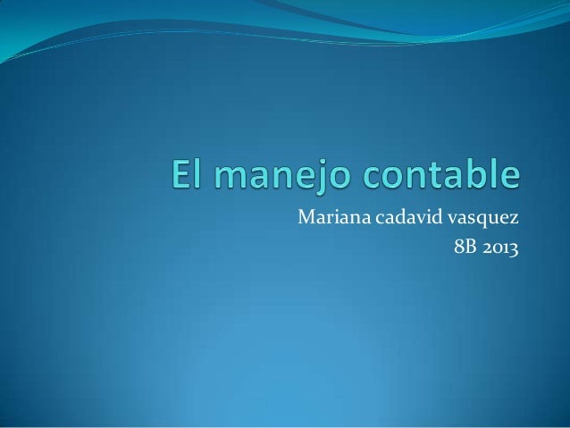 Mariana cadavid vasquez 8B 2013