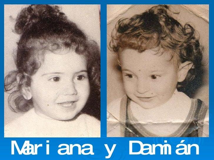 Mariana y Damián