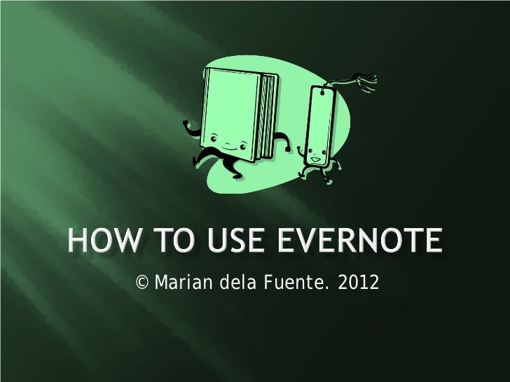 Marian dela fuente_howtouseevernote