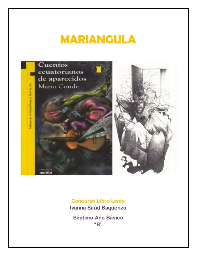 "MARIANGULA  Concurso Libro Leído  Ivanna Saúd Baquerizo  Séptimo Año Básico  ""B"""