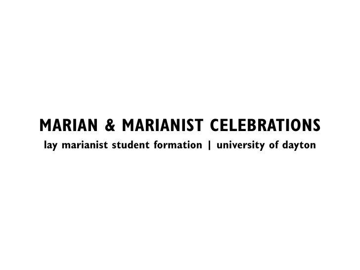 MARIAN & MARIANIST CELEBRATIONS lay marianist student formation | university of dayton