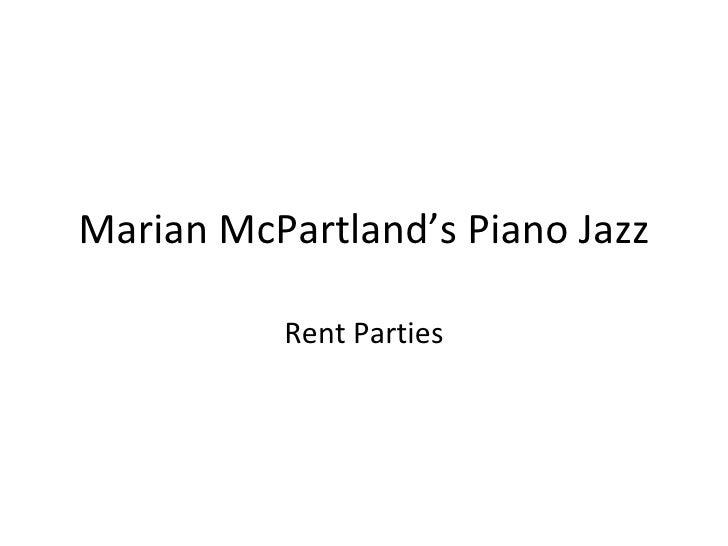 Marian McPartland's Piano Jazz Rent Parties