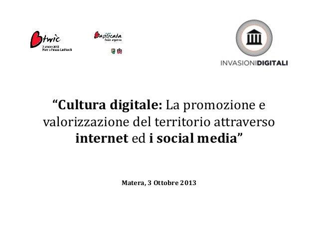 Marianna Marcucci - BTWIC Basilicata - Ottobre 2013 - Invasioni Digitali