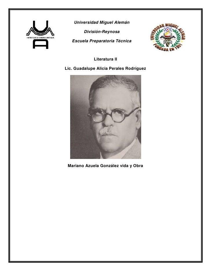 Universidad Miguel Alemán         División-Reynosa   Escuela Preparatoria Técnica             Literatura IILic. Guadalupe ...
