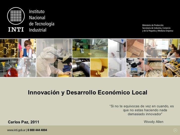 """Innovación y Desarrollo Económico Local """" Si no te equivocas de vez en cuando, es que no estas haciendo nada demasiado inn..."""