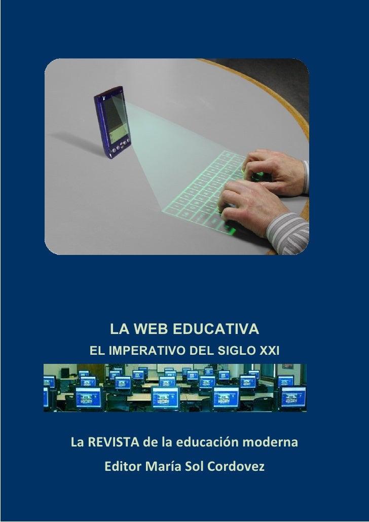 LA WEB EDUCATIVA   EL IMPERATIVO DEL SIGLO XXI     >f Zs/^d  f  nfn° ¯°f      Dff ^