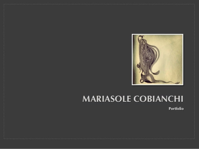 MARIASOLE COBIANCHI Portfolio