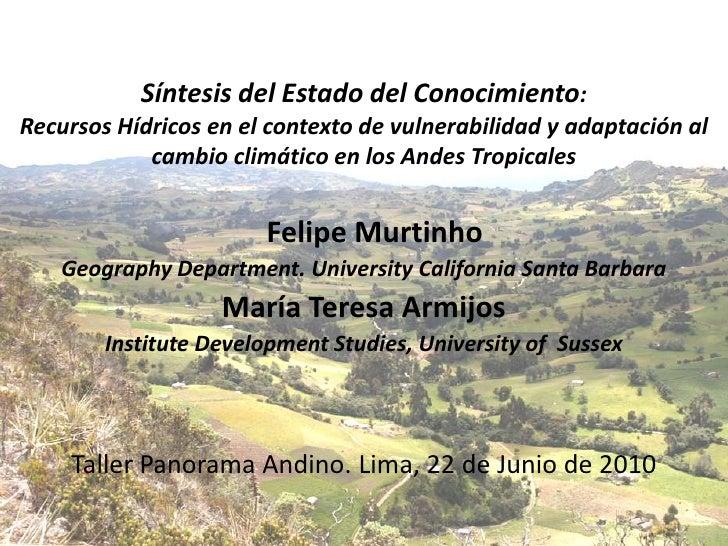 Recursos Hídricos en el contexto de vulnerabilidad y adaptación al cambio climático en los Andes Tropicales. M.T. Armijos