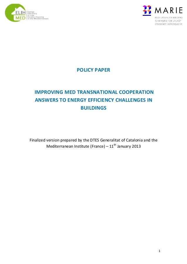 POLICY	   PAPER	    	    	   IMPROVING	   MED	   TRANSNATIONAL	   COOPERATION	    ANSWERS	   TO	   ENERGY...