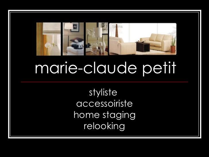 marie-claude petit styliste  accessoiriste home staging relooking
