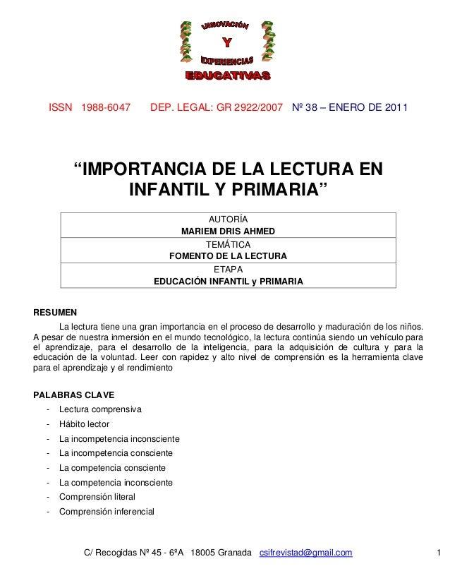 """ISSN 1988-6047            DEP. LEGAL: GR 2922/2007 Nº 38 – ENERO DE 2011          """"IMPORTANCIA DE LA LECTURA EN           ..."""