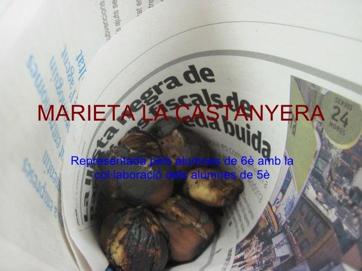 Marieta La Castanyera
