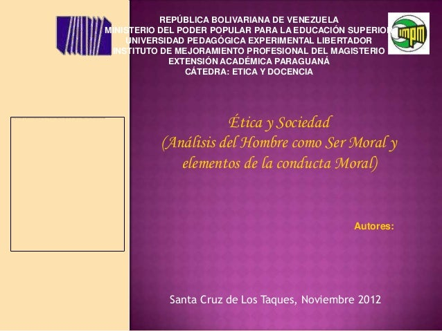 Análisis del Hombre como Ser Moral y elementos de la conducta Moral)