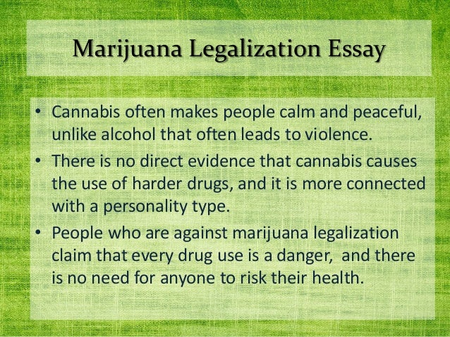 drugs legalization essay The pros and cons of drug legalization in the the potential financial gains to be realized through the legalization of drugs would be of particular interest to.
