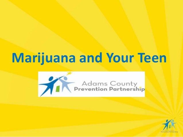 Marijuana and Your Teen
