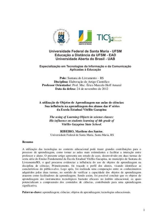1Polo: Santana do Livramento – RSDisciplina: Elaboração de Artigo CientíficoProfessor Orientador: Prof. Msc. Érico Marcelo...