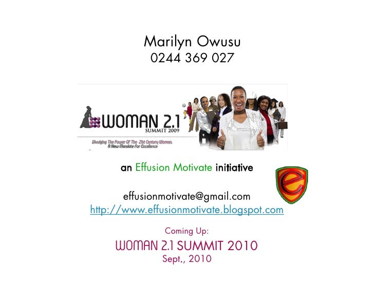 Marilyn Owusu             0244 369 027           an Effusion Motivate initiative         effusionmotivate@gmail.com http:/...