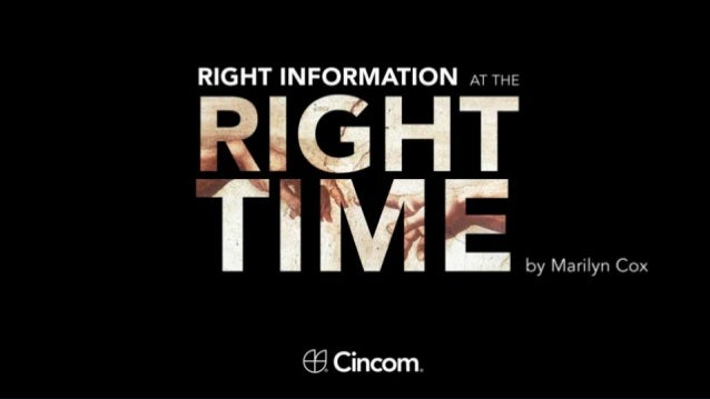 Marilyn Cox - Right Information at the Right Time