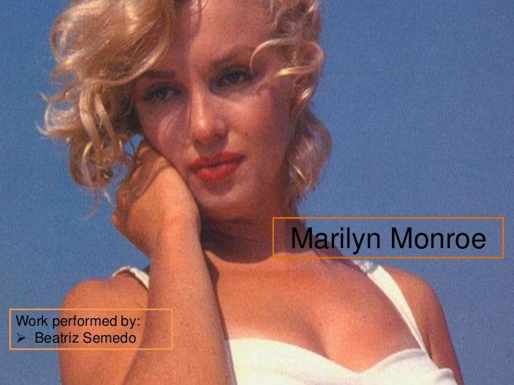 Marilyn MonroeWork performed by: Beatriz Semedo