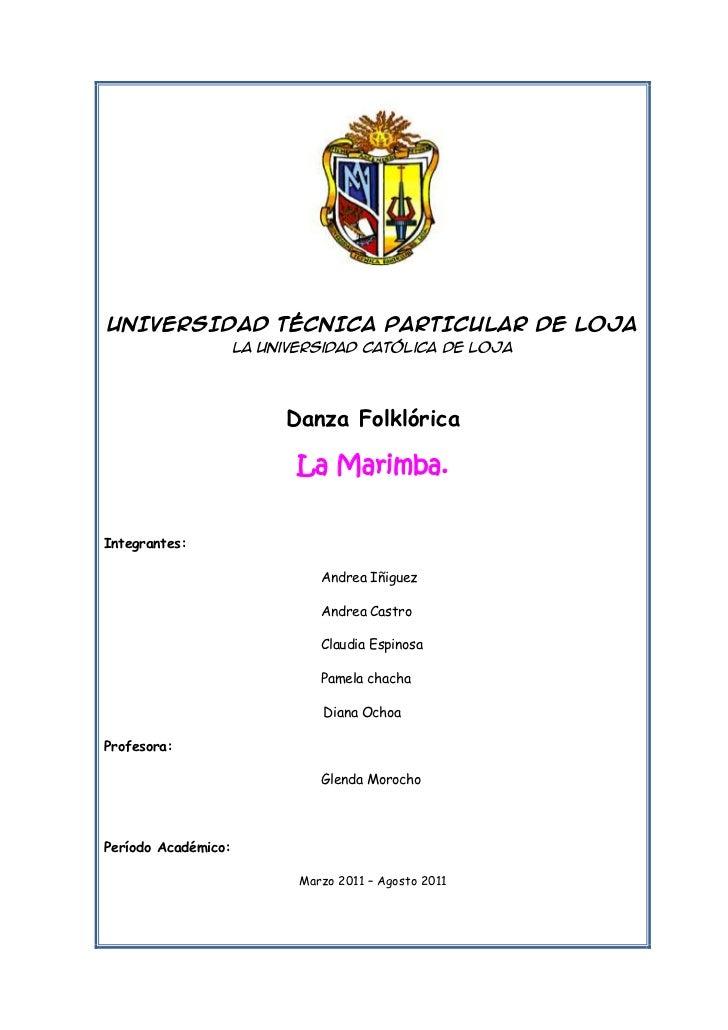 2139315147955<br />UNIVERSIDAD TÉCNICA PARTICULAR DE LOJA<br />La Universidad Católica de Loja<br />Danza Folklórica<br />...