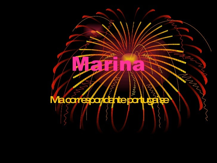 Marina Ma correspondante portugaise