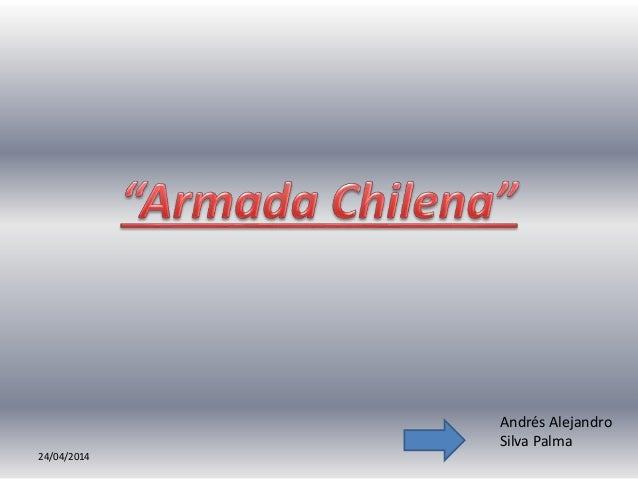 24/04/2014 Andrés Alejandro Silva Palma