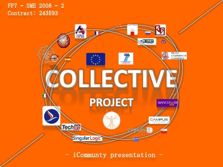 FP7 – SME 2008 – 2Contract: 243593           COLLECTIVE                           PROJECT                     - iCommunty ...