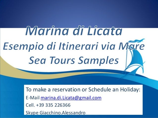 To make a reservation or Schedule an Holiday:E-Mail marina.di.Licata@gmail.comCell. +39 335 226366Skype Giacchino.Alessandro