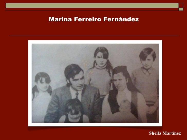 Marina Ferreiro Fernández                                 Sheila Martínez
