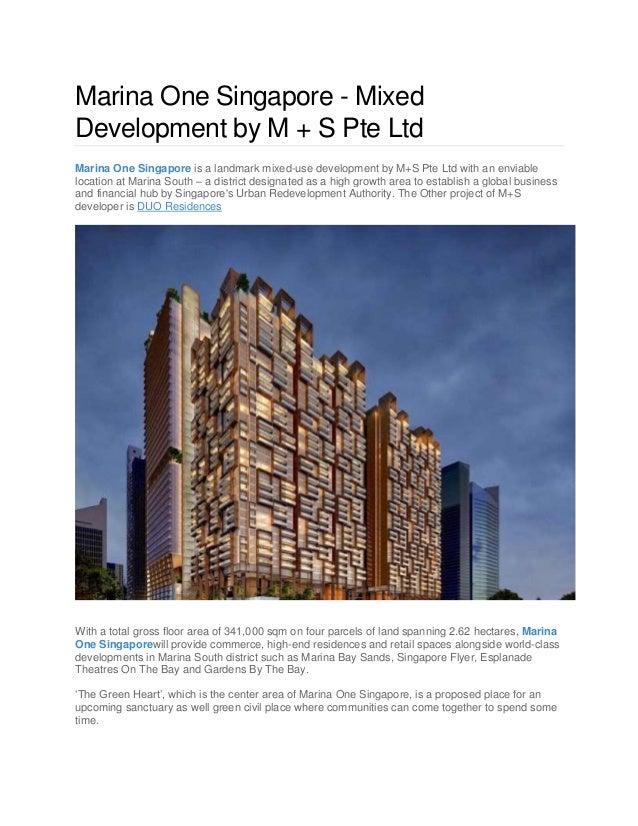 Marina One Singapore - Mixed Development by M + S Pte Ltd Marina One Singapore is a landmark mixed-use development by M+S ...