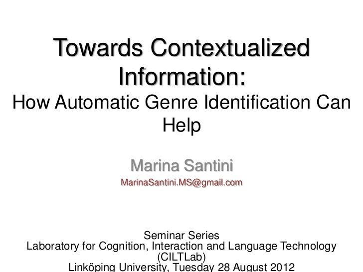 Towards Contextualized           Information:How Automatic Genre Identification Can               Help                    ...