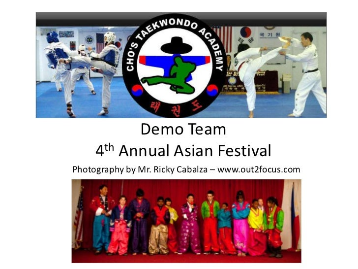 Demo Team 4th Annual Asian Festival<br />Photography by Mr. Ricky Cabalza– www.out2focus.com<br />