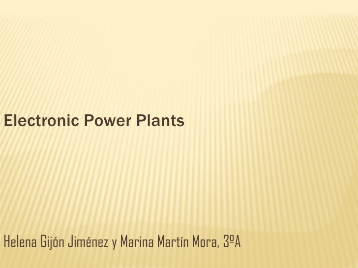 Electronic Power Plants.