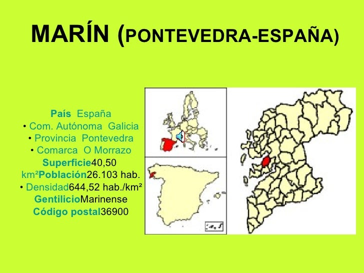 País    España • Com.Autónoma    Galicia • Provincia    Pontevedra • Comarca     O Morrazo Superficie 40,50  km² Po...