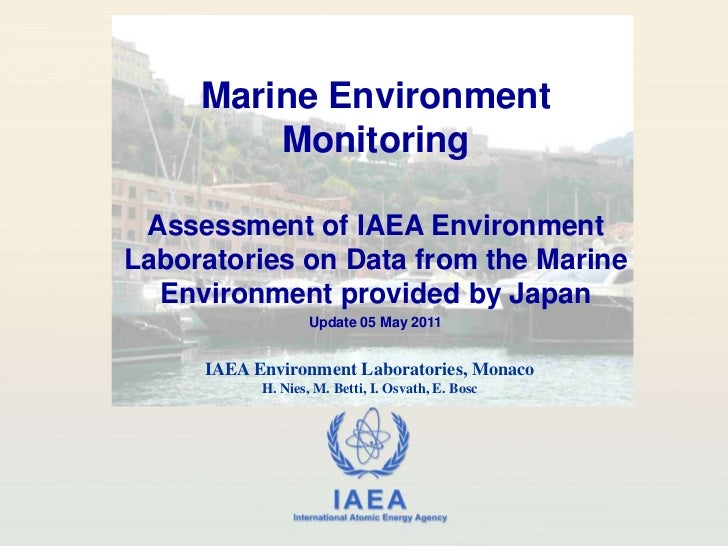 Marine Environment Monitoring<br />Assessment of IAEA Environment Laboratories on Data from the Marine Environment provide...