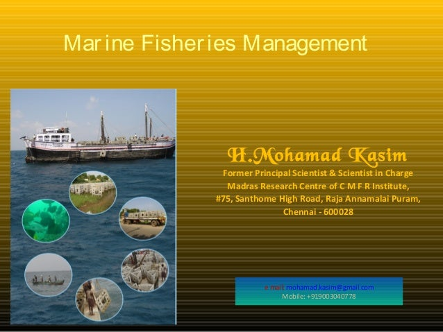 Marine fisheries management in India with special reference to Tamil Nadu