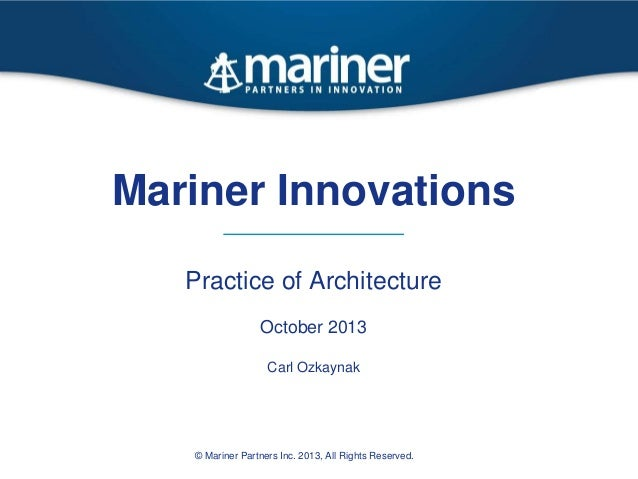 Mariner innovations   practice of architecture