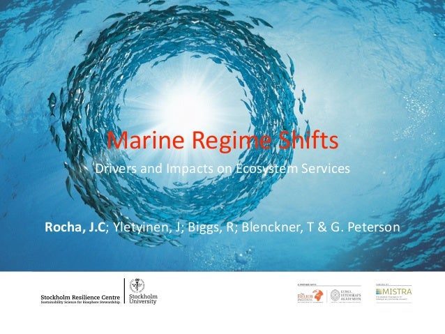 Marine Regime Shifts Causes and Consequences