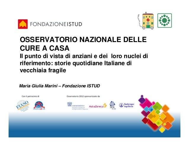 Osservatorio Nazionale delle Cure a Casa 2012
