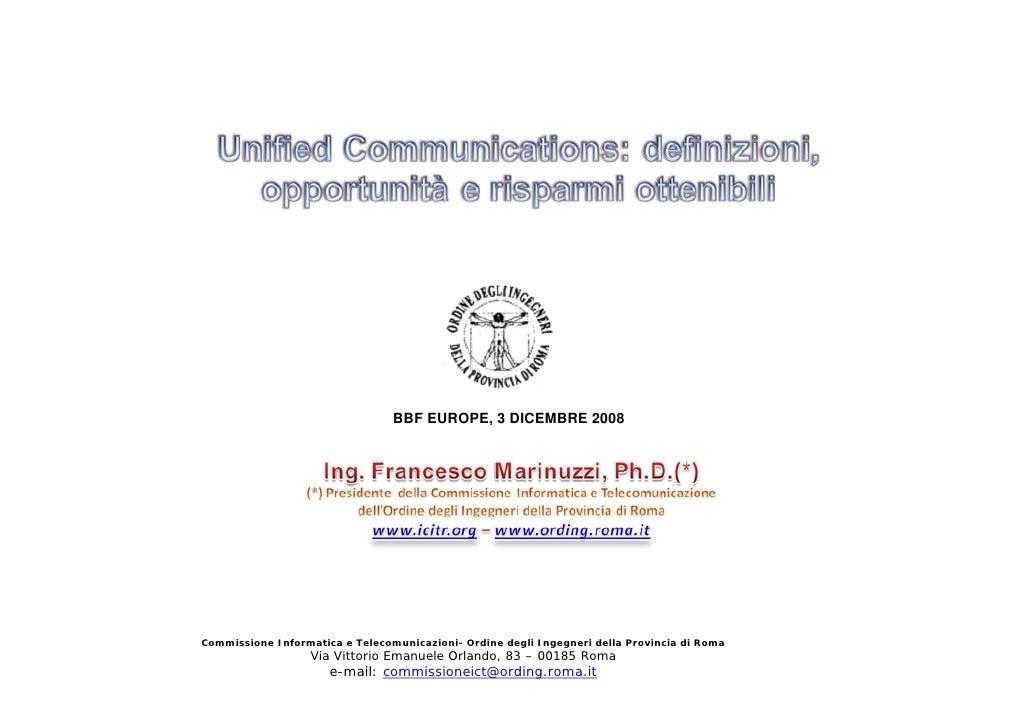 BBF EUROPE, 3 DICEMBRE 2008     Commissione Informatica e Telecomunicazioni- Ordine degli Ingegneri della Provincia di Rom...