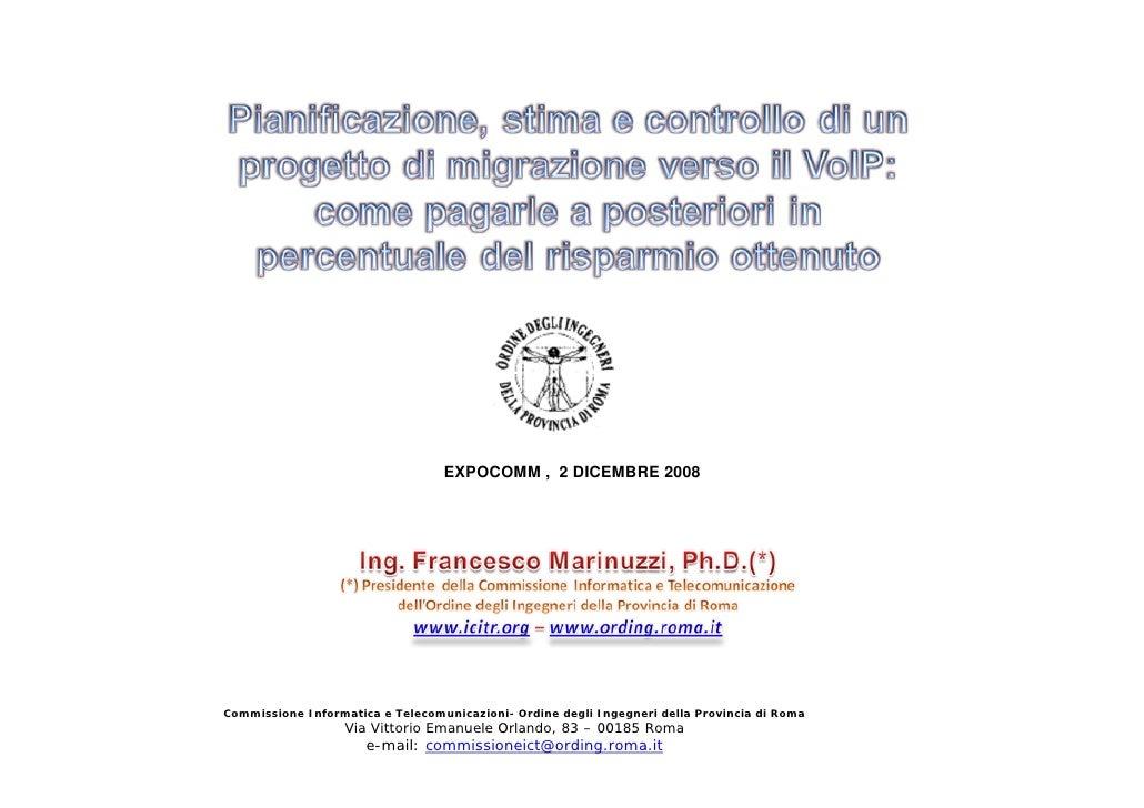 EXPOCOMM , 2 DICEMBRE 2008     Commissione Informatica e Telecomunicazioni- Ordine degli Ingegneri della Provincia di Roma...