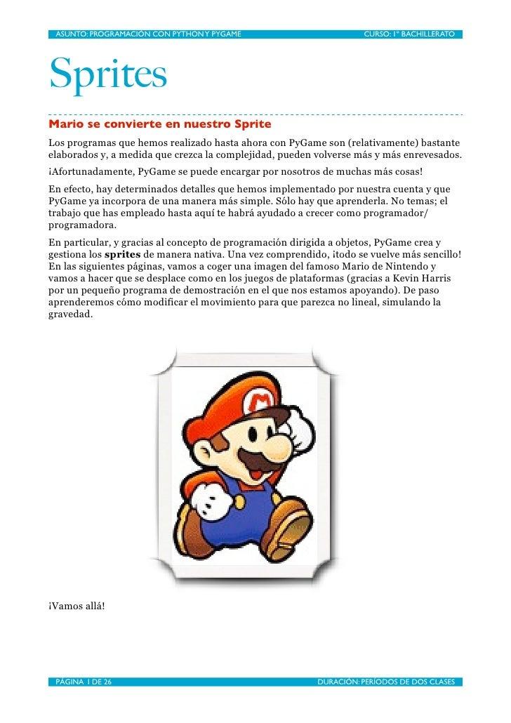 ASUNTO: PROGRAMACIÓN CON PYTHON Y PYGAME                          CURSO: 1º BACHILLERATO     Sprites Mario se convierte en...
