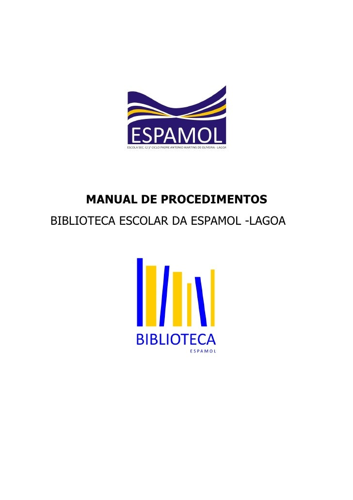 MANUAL DE PROCEDIMENTOS BIBLIOTECA ESCOLAR DA ESPAMOL -LAGOA