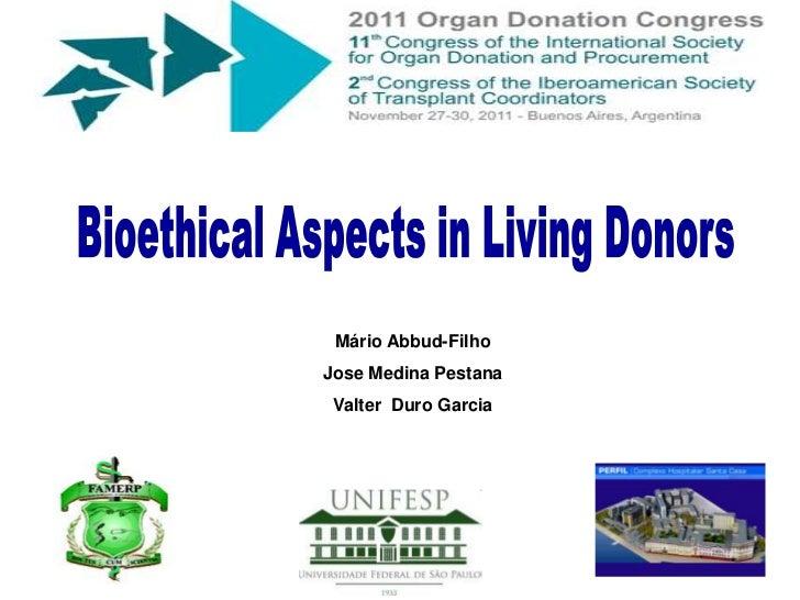 "Mario Abbud Filho  - Brazil - Wednesday 30 - ""Bioethical Issues""  Organized by STALyC"