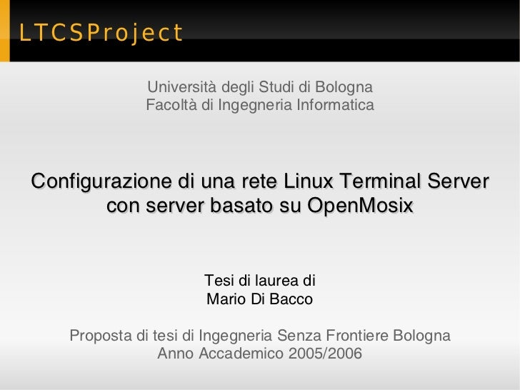 LTCSProject             Università degli Studi di Bologna             Facoltà di Ingegneria InformaticaConfigurazione di u...