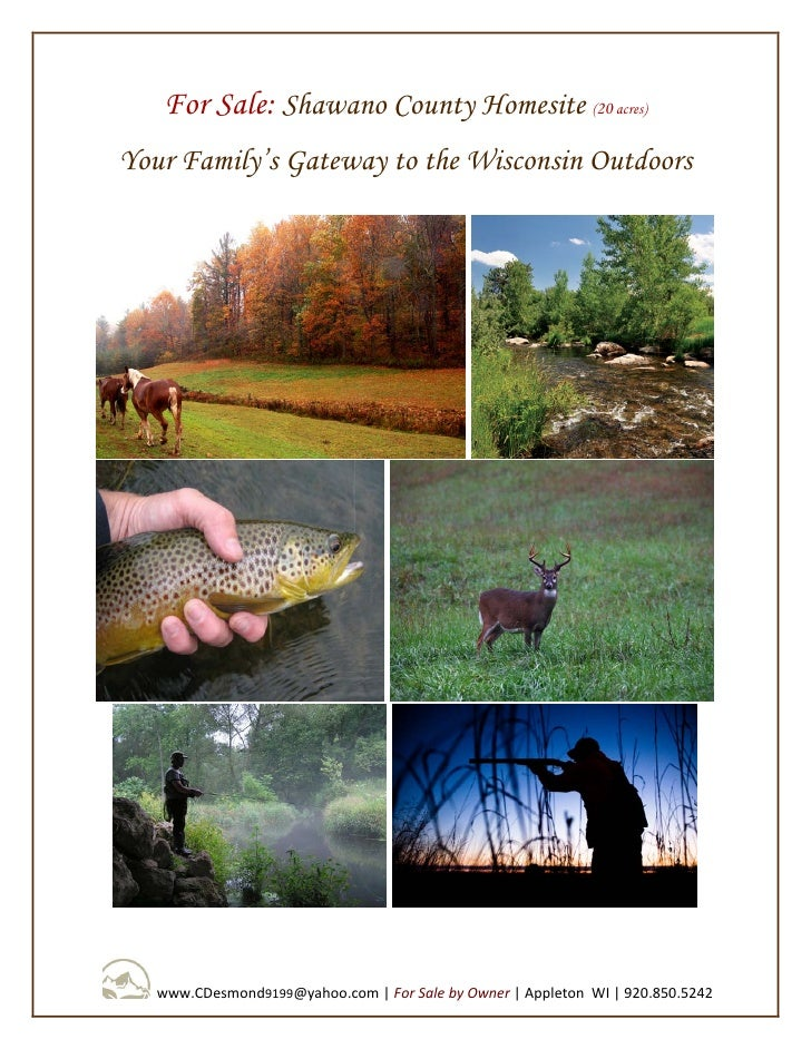 For Sale: Shawano County Homesite (20 acres) Your Family's Gateway to the Wisconsin Outdoors        www.CDesmond9199@yahoo...