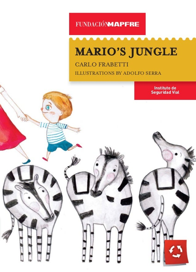 MARIO'S JUNGLECARLO FRABETTIILLUSTRATIONS BY ADOLFO SERRA                          Instituto de                         Se...