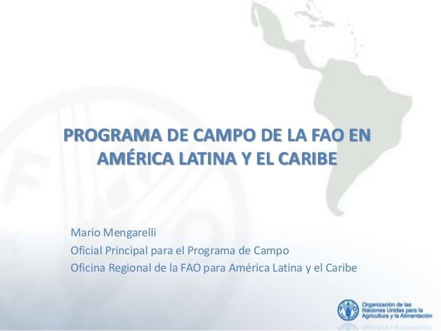 Programa de Campo de la FAO en América Latina y el Caribe