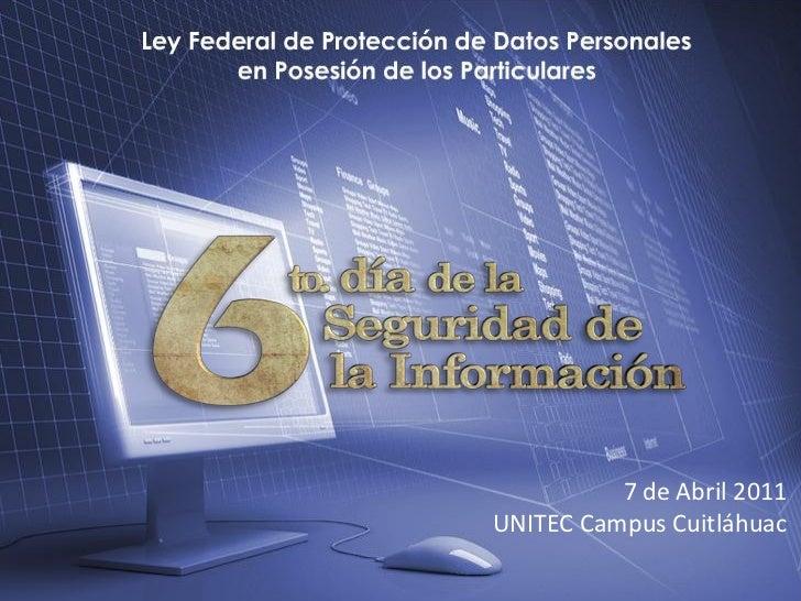 7 de Abril 2011UNITEC Campus Cuitláhuac