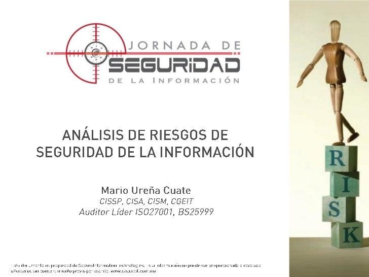 Mario Ureña  - Análisis y Evaluación de Riesgos de Seguridad de la Información